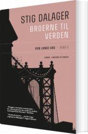 den lange dag - broerne til verden 5 - bog