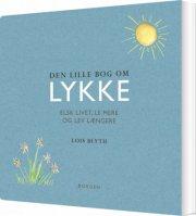 den lille bog om lykke - bog