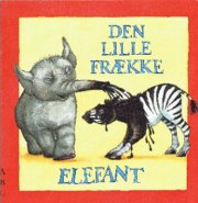 den lille frække elefant - bog