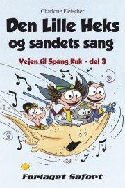 den lille heks og sandets sang - bog