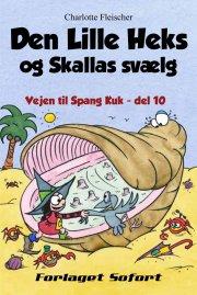 den lille heks og skallas svælg - bog