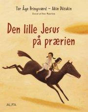 den lille jesus på prærien - bog