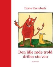 den lille røde trold driller sin ven - bog