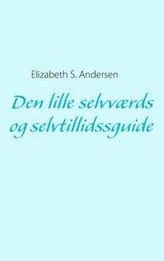 den lille selvværds og selvtillidssguide - bog