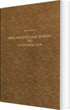 den offentlige mening og statsmagten i den dansk-norske stat i slutningen af det 18de aarhundrede 1784-1799 - bog