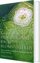 den originale bach blomsterterapi - bog