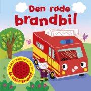 den røde brandbil - sjov med lyd - bog