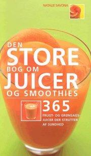 den store bog om juicer og smoothies - bog