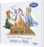 den store historiesamling om anna og elsa - bog