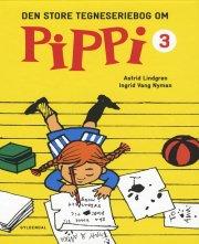 den store tegneseriebog om pippi 3 - bog
