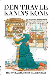 den travle kanins kone - bog