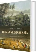 den vestindiske arv - bog