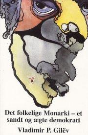 det folkelige monarki - et sandt og ægte demokrati - bog