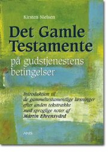 det gamle testamente på gudstjenestens betingelser  - bog