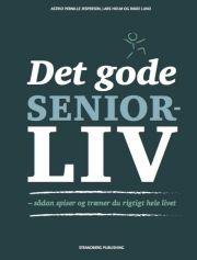 det gode seniorliv - bog