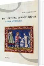 det kristne europas fødsel - bog