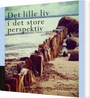 det lille liv i det store perspektiv - bog