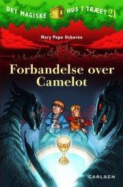 det magiske hus i træet bind 21: forbandelse over camelot - bog