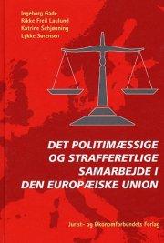 det politimæssige og strafferetlige samarbejde i - bog