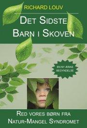 det sidste barn i skoven - bog