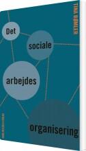 det sociale arbejdes organisering - bog