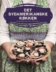 det sydamerikanske køkken - bog