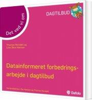 det ved vi om - datainformeeret forbedringsarbejde i dagtilbud - bog