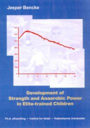 development of strength and anaerobic power in elite-trained children - bog