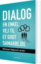 dialog - en enkel vej til et godt samarbejde - bog