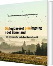 dialogbaseret planlægning i det åbne land - bog