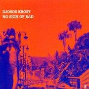 djosos krost - no sign of bad - cd