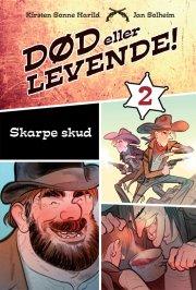 død eller levende bind 2: skarpe skud - bog
