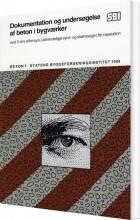 dokumentation og undersøgelse af beton i bygværker - bog