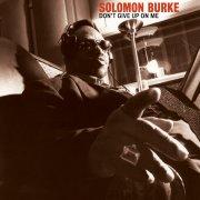 solomon burke - don't give up on me - Vinyl / LP