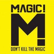 magic! - don't kill the magic - cd