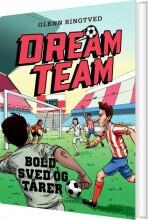 dreamteam 8 bold, sved og tårer - bog