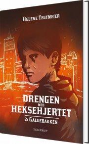 drengen med heksehjertet #2: galgebakken - bog
