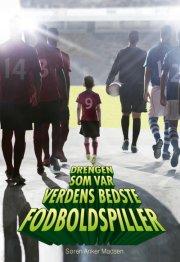 drengen, som var verdens bedste fodboldspiller - bog