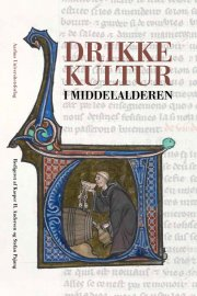 drikkekultur i middelalderen - bog