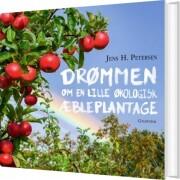 drømmen om en lille økologisk æbleplantage - bog