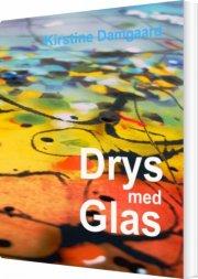 drys med glas - bog
