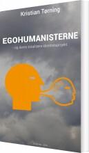 egohumanisterne - og deres totalitære identitetsprojekt - bog