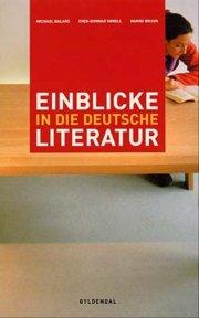einblicke in die deutsche literatur - bog