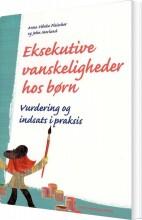 eksekutive vanskeligheder hos børn - bog