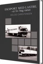 eksport med lastbil - et liv bag rattet - bog