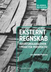 eksternt regnskab - årsregnskabsloven i praktisk perspektiv - bog