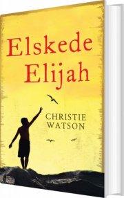elskede elijah - bog