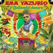 ema yazurlo & quilombo sonoro - ema yazurlo & quilombo sonoro - cd