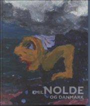 emil nolde og danmark - bog