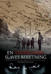en amerikansk slaves beretning - bog